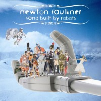 Purchase Newton Faulkner - Hand Built By Robots