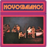 Purchase Novos Baianos - (1974) Novos Baianos