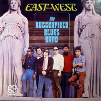 Purchase Paul Butterfield Blues Band - East-West