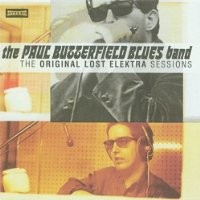 Purchase Paul Butterfield - The Original Lost Elektra Sessions