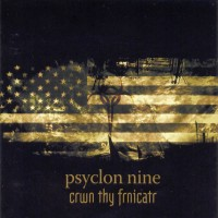 Purchase Psyclon Nine - Crwn Thy Frnicatr