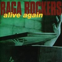 Purchase Raga Rockers - Alive again