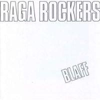 Purchase Raga Rockers - Blaff