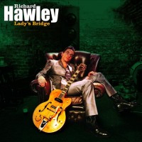 Purchase Richard Hawley - Lady's Bridge