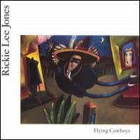 Purchase Rickie Lee Jones - Flying Cowboys