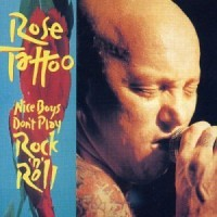 Purchase Rose Tattoo - Nice Boys Don't Play Rock & Roll