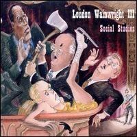 Purchase Loudon Wainwright III - Social Studies