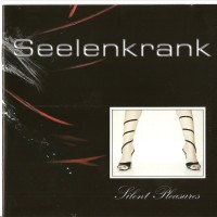 Purchase Seelenkrank - Silent Pleasures