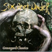 Purchase SIX FEET UNDER - Graveyard Classics