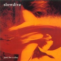 Purchase Slowdive - Just For A Day