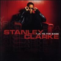 Purchase Stanley Clarke - 1, 2, to the Bass