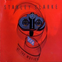 Purchase Stanley Clarke - At the Movies