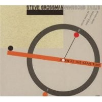 Purchase Steve Grossman - Born at the Same Time