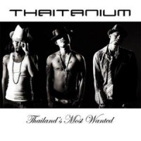Purchase Thaitanium - Thailand's Most Wanted