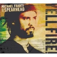 Purchase Michael Franti and Spearhead - Yell Fire!