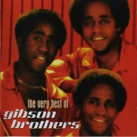 Purchase Gibson Brothers - The Very Best Of The Gibson Brothers