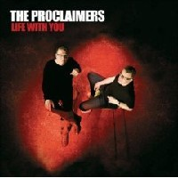 Purchase The Proclaimers - Life With You