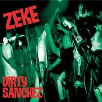 Purchase Zeke - Dirty Sanchez