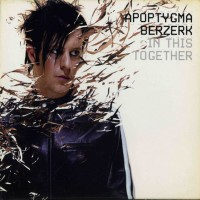 Purchase apoptygma berzerk - In This Together (Limited Edition) CDM