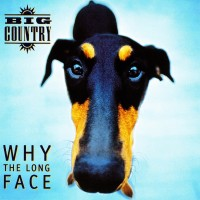 Purchase Big Country - Why The Long Face