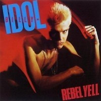 Purchase Billy Idol - Rebel Yell