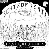 Purchase Taste Of Blues - Schizofrenia