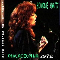 Purchase Bonnie Raitt - Live in the Rainbow Room, Philadelphia - 1972 (WMMR Radio)