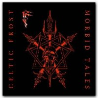 Purchase Celtic Frost - Morbid Tales [1999 Remaster]