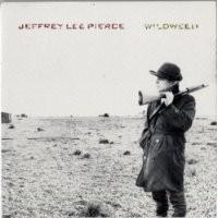 Purchase Jeffrey Lee Pierce - Wildweed