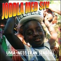 Purchase Joddla med Siv - Uma-Ness från Senegal