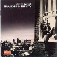 Purchase John Miles - Stranger In The City