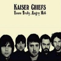 Purchase kaiser chiefs - Yours Truly, Angry Mob