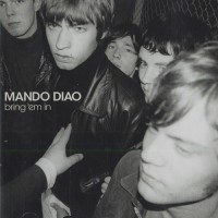Purchase Mando Diao - Bring 'em in