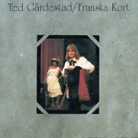 Purchase Ted Gärdestad - Franska kort