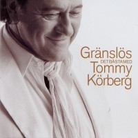 Purchase Tommy Körberg - Gränslös