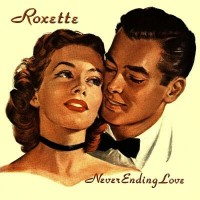 Purchase Roxette - Neverending Love