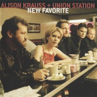 Purchase Alison Krauss & Union Station - New Favorite