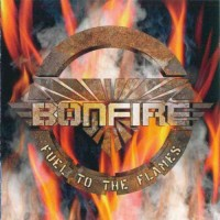 Purchase Bonfire - Fuel To The Flames