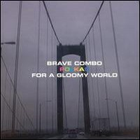 Purchase Brave Combo - Polkas for a Gloomy World