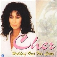 Purchase Cher - Holdin' Out For Love