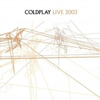 Purchase Coldplay - Live 2003