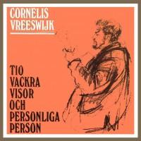 Purchase Cornelis Vreeswijk - Tio Vackra Visor Och Personliga Person
