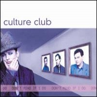 Purchase Culture Club - Don't Mind If I Do