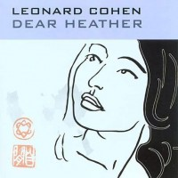 Purchase Leonard Cohen - Dear Heather