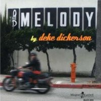 Purchase Deke Dickerson - The Melody