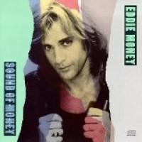 Purchase Eddie Money - Greatest Hits: The Sound of Money