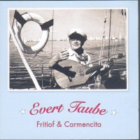 Purchase Evert Taube - Fritiof & Carmencita