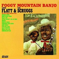 Purchase Lester Flatt & Earl Scruggs - Foggy Mountain Banjo