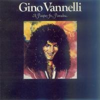Purchase Gino Vannelli - A Pauper In Paradise (Vinyl)
