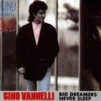 Purchase Gino Vannelli - Big Dreamers Never Sleep